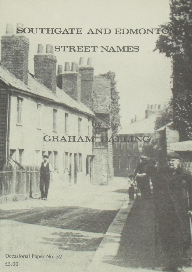 Southgate and Edmonton Street Names, by Graham Dalling